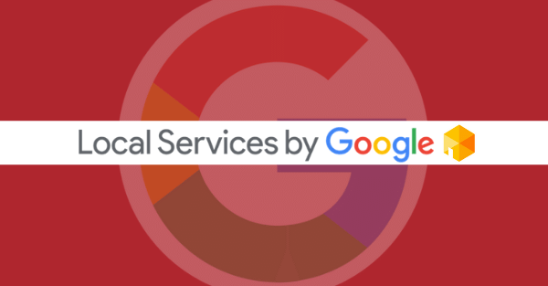 Connecting Google Local Services Ads with Your Google Ads Strategy